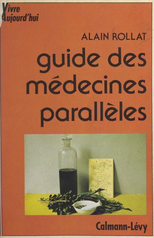 Guide des médecines parallèles