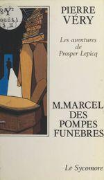 M. Marcel des pompes funèbres  - Pierre Véry