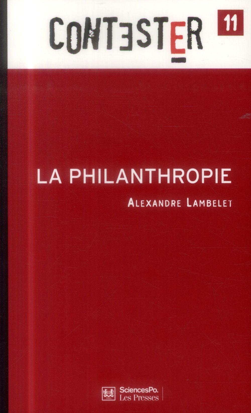 CONTESTER T.11 ; la philanthropie