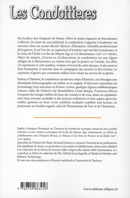 Les condottieres. capitaines, princes et mecenes en italie (xiiie-xvie siecle)