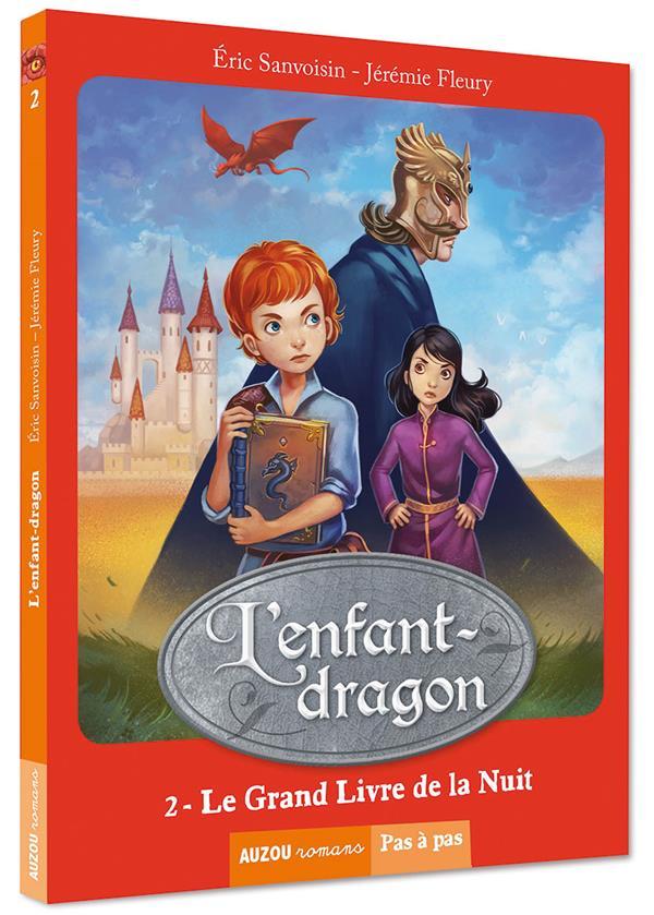 L'enfant-dragon T.2 ; le grand livre de la nuit