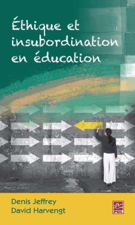 éthique et insubordination en éducation