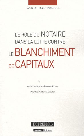 Le Role Du Notaire Dans La Lutte Contre Le Blanchiment De Capitaux