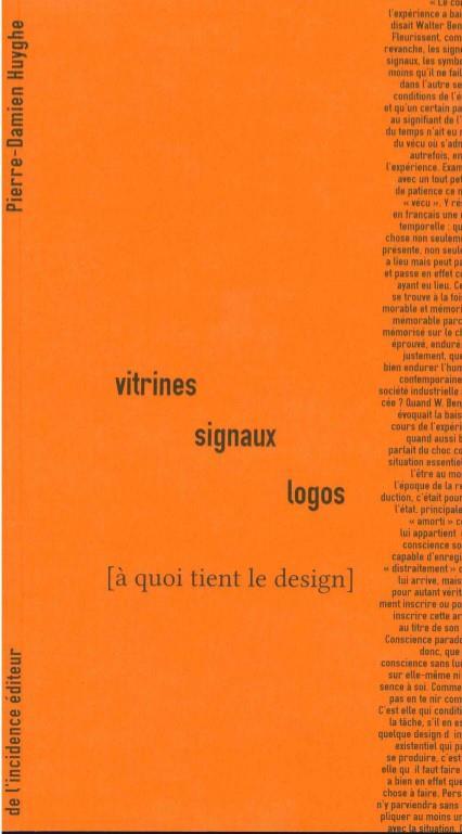 Vitrines, signaux, logos