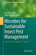 Microbes for Sustainable Insect Pest Management  - Md. Aslam Khan - Wasim Ahmad