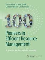100 Pioneers in Efficient Resource Management  - Hannes Spieth - Christian Kuhne - Christian Haubach - Mario Schmidt