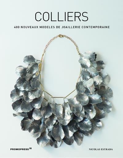 COLLIERS  -  400 NOUVEAUX MODELES DE JOAILLERIE CONTEMPORAINE