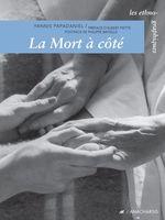 Vente Livre Numérique : La Mort à côté  - Yannis Papadaniel