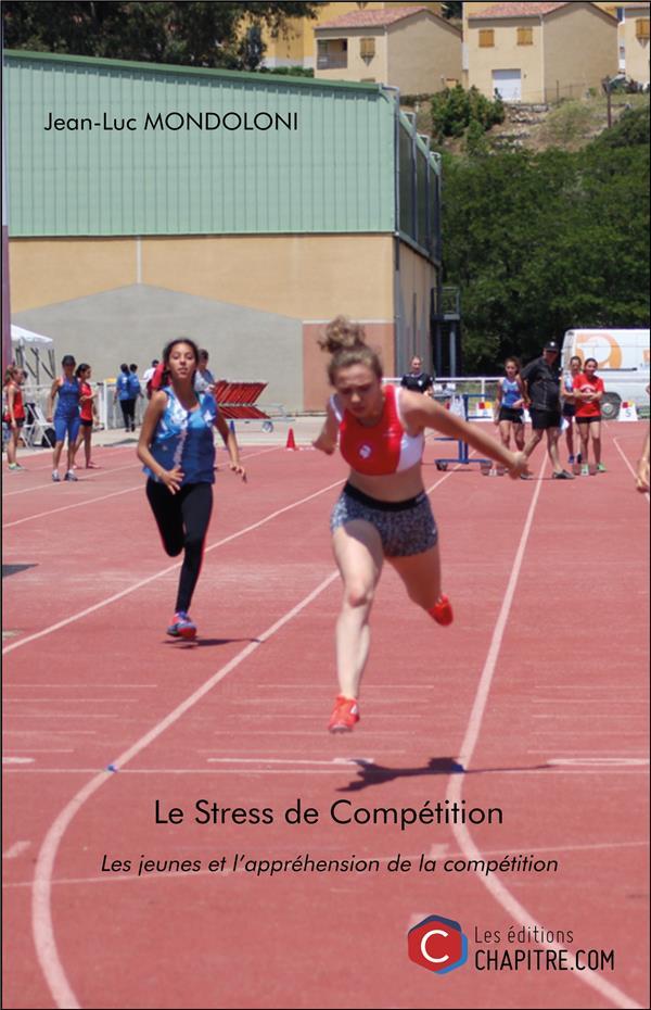 Le stress de compétition ; les jeunes et l'apprehénsion de la competition