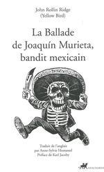 Couverture de La ballade de Joaquin Murieta, bandit mexicain