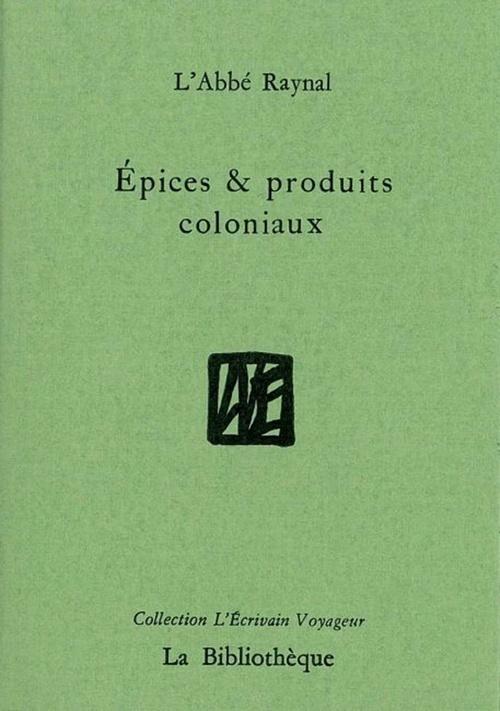 Epices et produits coloniaux
