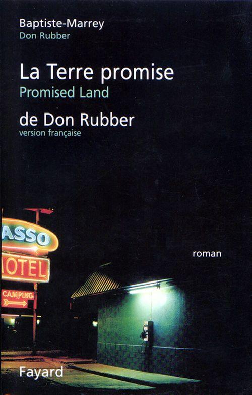 La Terre Promise de Don Rubber