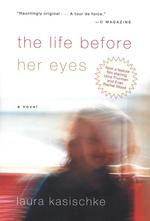 Vente EBooks : The Life Before Her Eyes  - Laura Kasischke