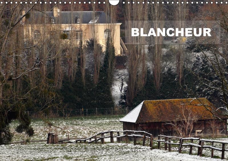 Blancheur (calendrier mural 2017 DIN A3 horizontal); une série de photos de paysages enneigés