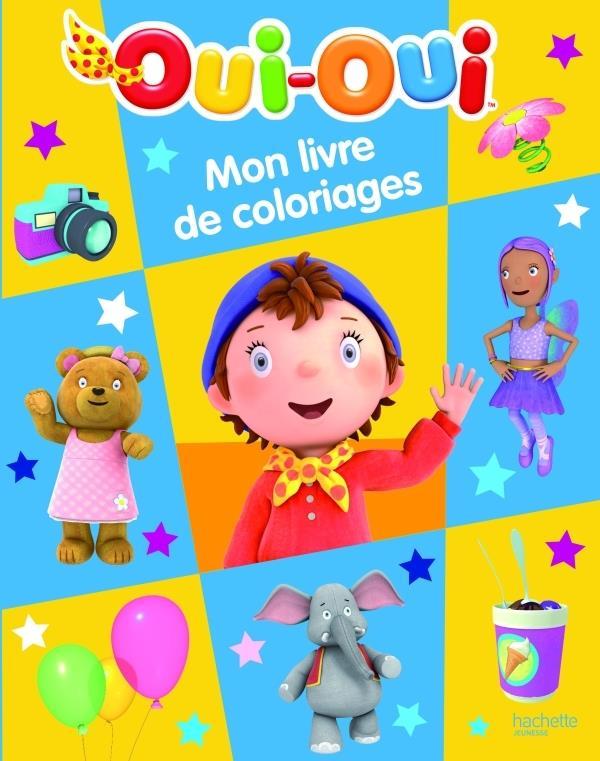 Oui-Oui ; Mon Livre De Coloriages