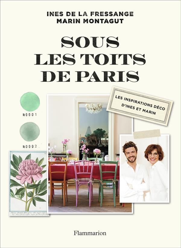 Sous les toits de Paris ; les inspirations déco d'Inès et Marin
