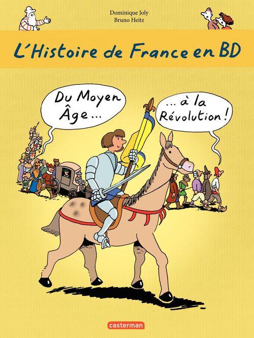 L'histoire de France en BD t.2 ; du Moyen Age à la Révolution