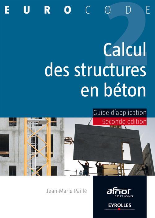 Calcul des structures en béton ; guide d'application