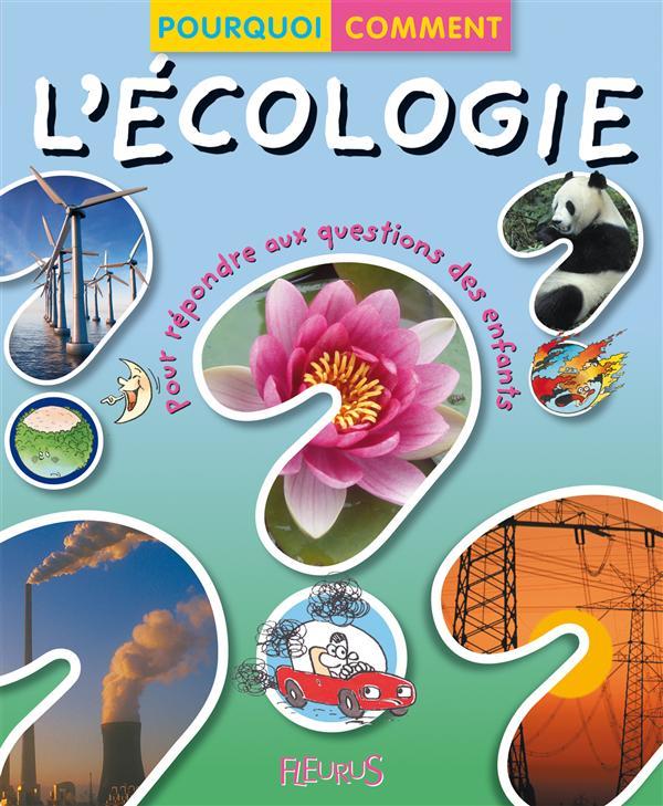 Ecologie ('L)