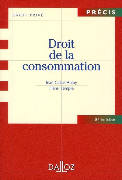 Droit De La Consommation (8e Edition)