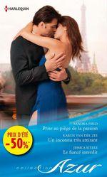 Vente EBooks : Prise au piège de la passion - Un inconnu très attirant - Le fiancé interdit  - Sandra Field - Karen Van der Zee - Jessica Steele