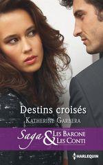Vente EBooks : Destin croisés  - Katherine Garbera