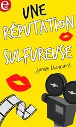 Vente EBooks : Une réputation sulfureuse  - Janice Maynard