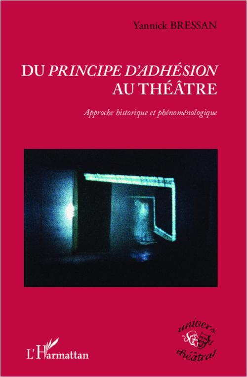 Du principe d'adhésion au théâtre