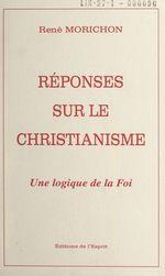 Réponses sur le christianisme