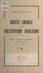 Vente EBooks : L'inéluctable choix : société libérale ou collectivisme totalitaire  - Friedrich August Hayek