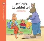 Vente Livre Numérique : Je veux la tablette !  - Elisabeth De Lambilly
