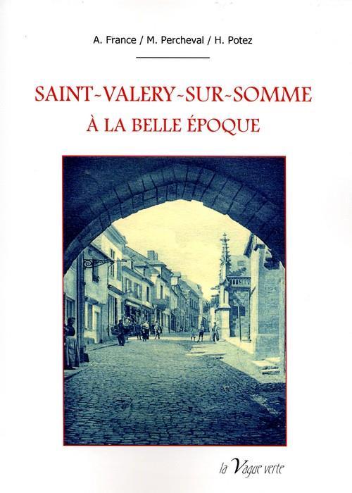 Saint-Valéry-sur-Somme à la Belle Époque