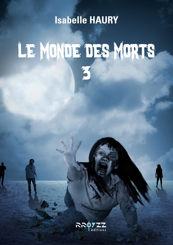 Le monde des morts 3
