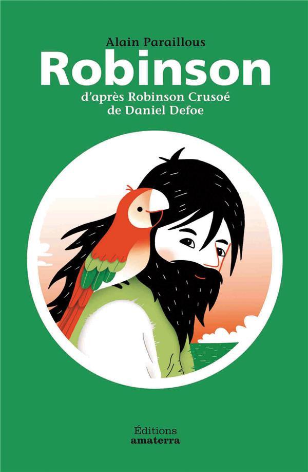 Robinson ; d'après Robinson Crusoé de Daniel Defoe