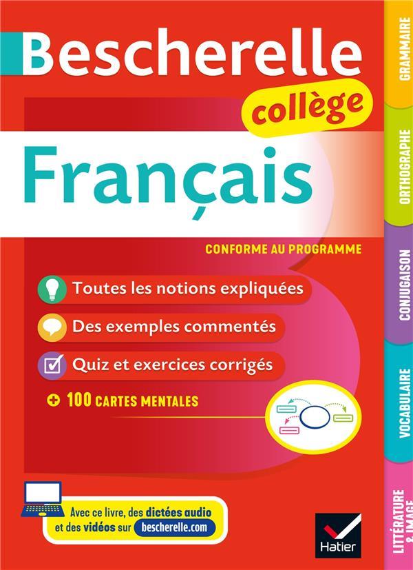 Bescherelle ; français ; grammaire, orthographe, conjugaison, vocabulaire, littérature & image ; collège