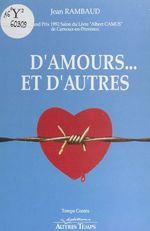 D'amours... et d'autres  - Jean Rambaud