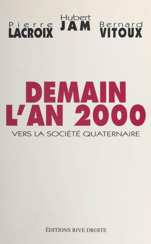 Demain l'an 2000 : vers la société quaternaire
