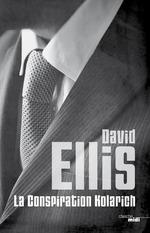 Vente Livre Numérique : La Conspiration Kolarich  - David Ellis