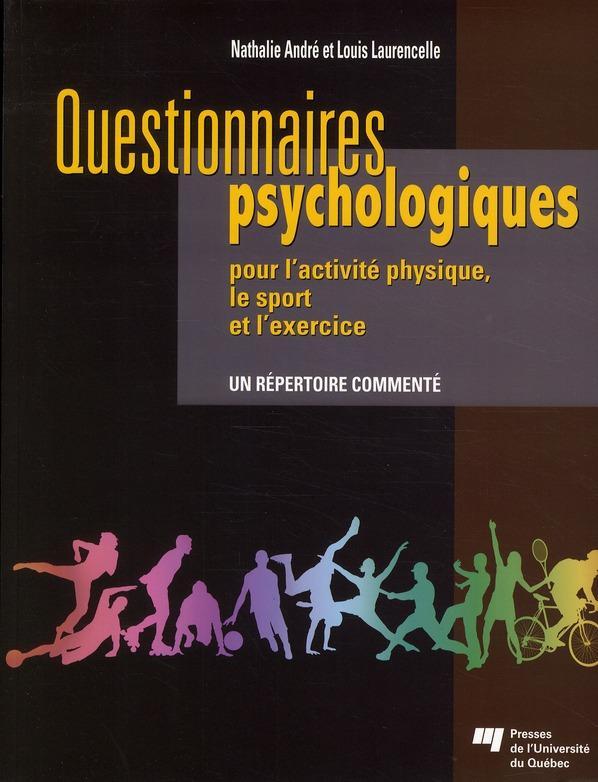 Questionnaires Psychologiques Pour L'Activite Physique, Le Sport Et L'Exercice ; Un Repertoire Commente
