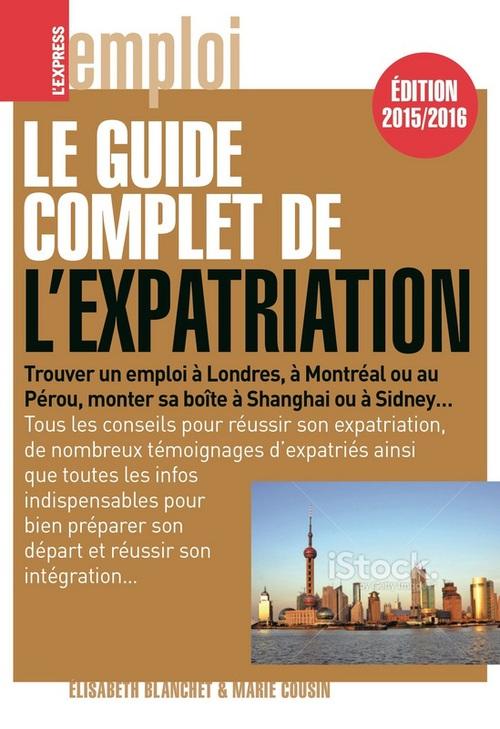 Le guide complet de l'expatriation