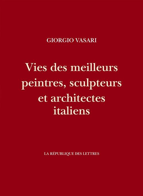 Vies des meilleurs peintres, sculpteurs et architectes italiens