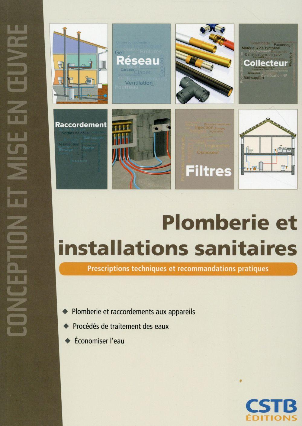 Plomberie et installations sanitaires ; prescription techniques et recommandations pratiques