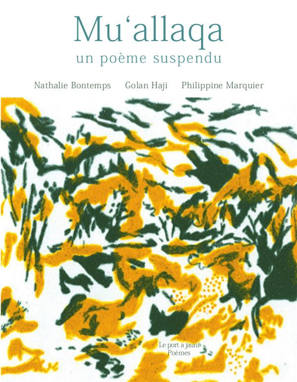 La mu'allaqa, poème suspendu