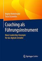 Coaching als Führungsinstrument  - Regine Hinkelmann - Tasso Enzweiler