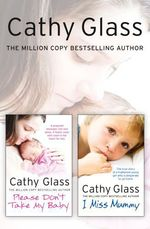 Vente EBooks : Please Don't Take My Baby and I Miss Mummy 2-in-1 Collection  - Cathy Glass