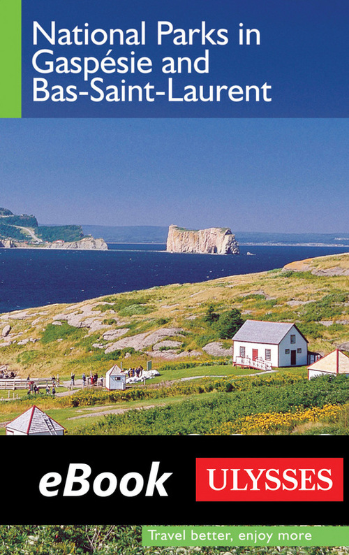 National Parks in Gaspésie and Bas-Saint-Laurent