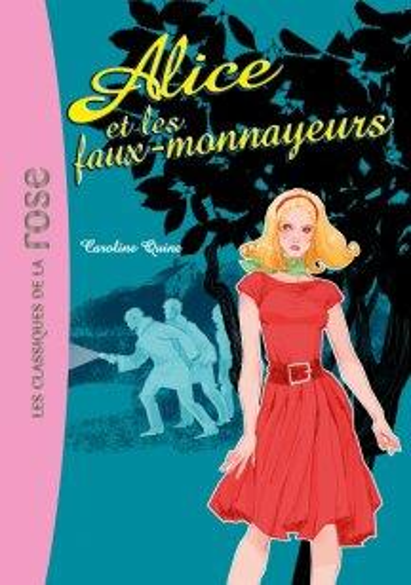 Alice T.2 ; Alice et les faux-monnayeurs