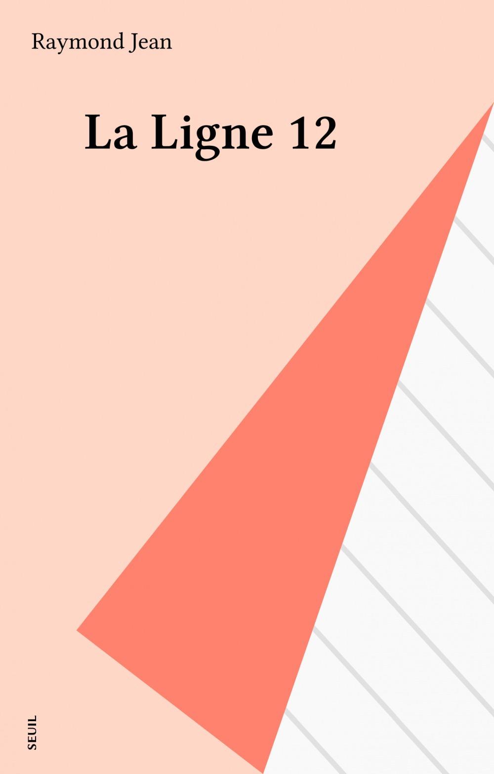 La ligne 12