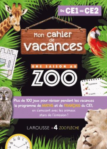 Cahier de vacances une saison au zoo CE1-CE2