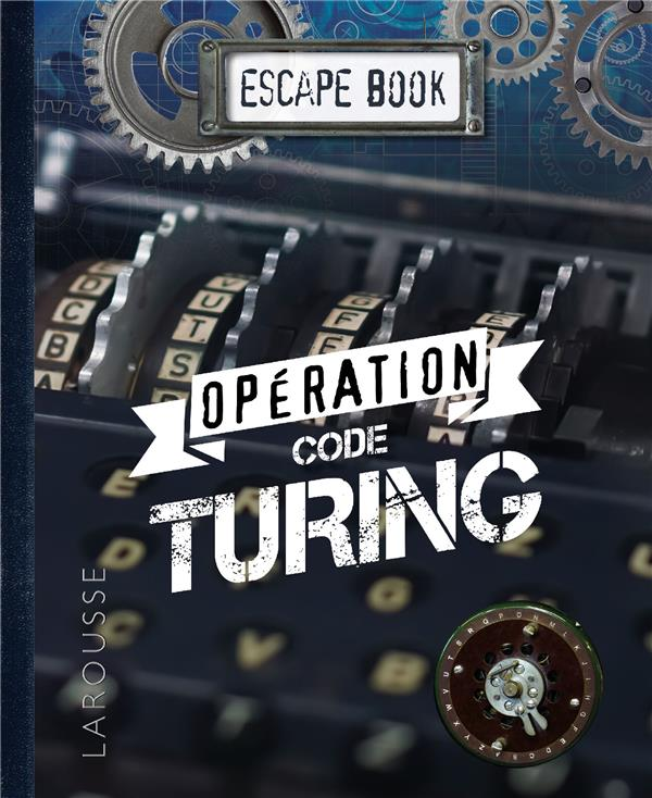 Escape book ; opération code Turing